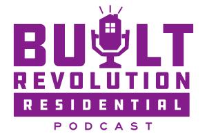 Built Revolution Residential (Ep. 1) | John McManus